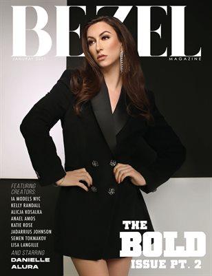 Bezel Magazine; The BOLD Issue Pt.2