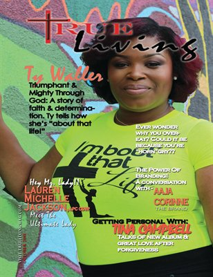 TRUE LIVING MAGAZINE OCT. 2015 VOL.1 ISS.1