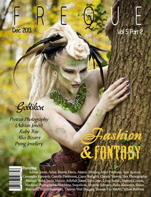Freque Magazine vol 5 part 2 Fashion & Fantasy