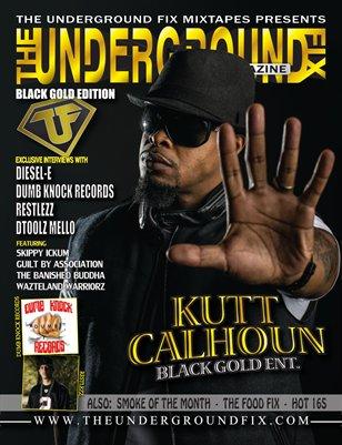 The Underground Fix Magazine 'Black Gold' Edition