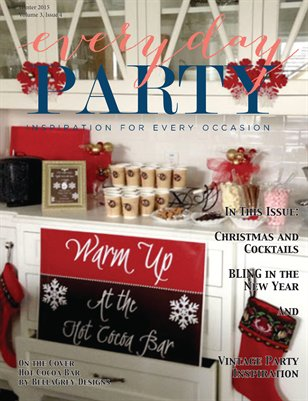 Everyday Party Magazine Winter 2015, Volume 3 Issue 4