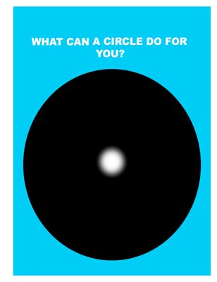 What Can A Circle Do For You?