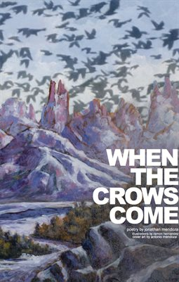 WHEN THE CROWS COME