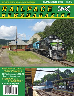 2018-09 September 2018 Railpace Newsmagazine