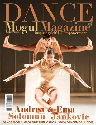 Dance Mogul Magazine featuring Andrea & Ema CEO/Founders of &M Dance Company