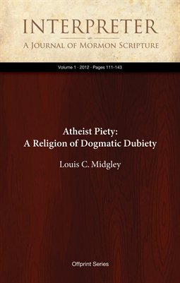 Atheist Piety: A Religion of Dogmatic Dubiety (1, 2012:111-143)