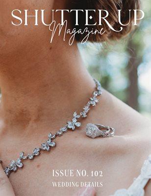 Shutter Up Magazine, Issue 102
