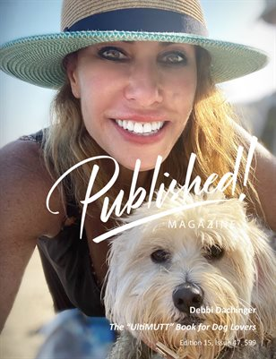 """PUBLISHED! #15 Excerpt featuring Debbi Dachinger and the """"'UltiMUTT' Book for Dog Lovers"""" Authors!"""