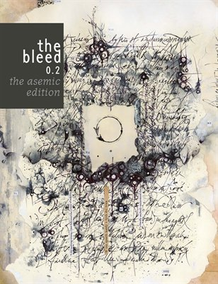 the bleed 0.2: asemic writing