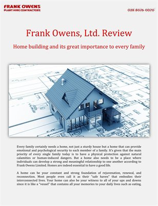 Frank Owens, Ltd. Review: Home building and its great importance to every family