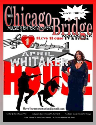 The Chicago Bridge Magazine Presents: April DiscoGoddess, T.V. Producer/Entrepreneur