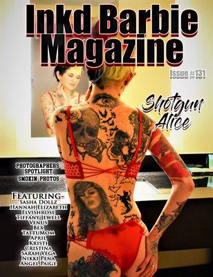 Inkd Barbie Magazine Issue #131- Shotgun Alice