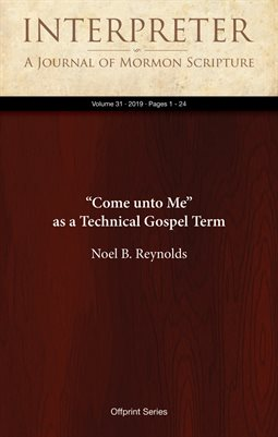 """Come unto Me"" as a Technical Gospel Term"