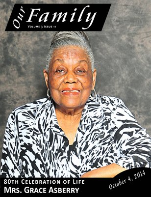 Volume 3 Issue 11- Mrs. Grace Asberry 80th Celebration of Life