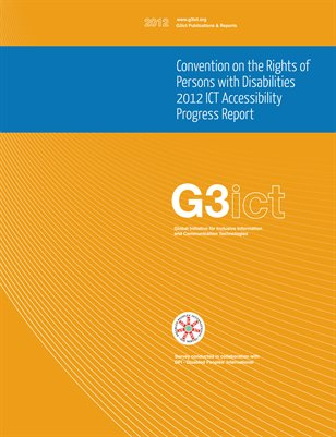 CRPD 2012 ICT Accessibility Progress Report