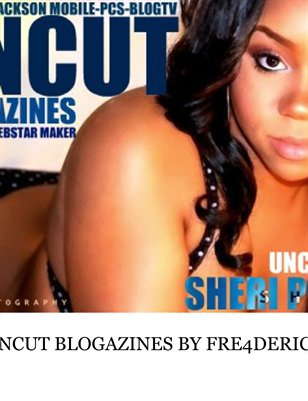 UNCUT BLOGAZINES BY FREDERICK JACKSON WEBTV ISSUE 1 VOL 1