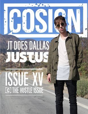 COSIGN Magazine Issue 15: The HUSTLE Issue