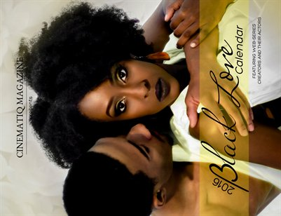2016 Black Love Calendar Project presented by CINEMATIQ magazine