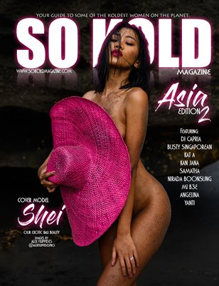 SO KOLD MAGAZINE - ASIA EDITION 2 ( SHEI )