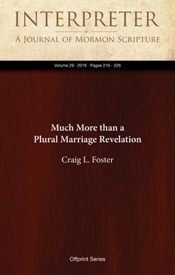 Much More than a Plural Marriage Revelation