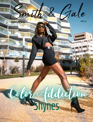 Smith and Gale Magazine Volume 23 Featuring Shynes