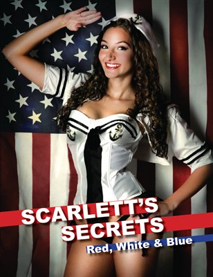 Scarlett's Secrets Issue 18 - Red, White and Blue