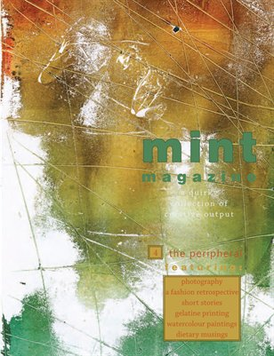Mint Issue 4: The Peripheral