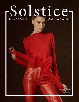 Solstice Magazine: Issue 22 Autumn/Winter Volume 1