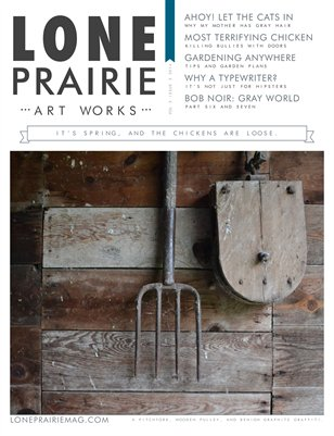 Lone Prairie Art Works Magazine Volume 2 Issue 2