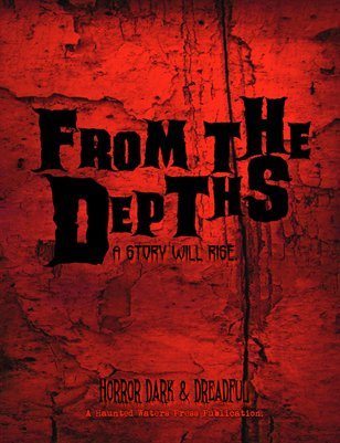 "From the Depths ""Horror Dark & Dreadful"" Fall 2012"