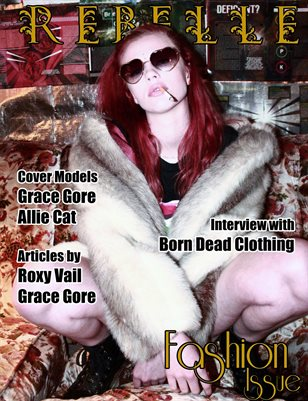 Rebelle Magazine Fashion Issue (Grace Gore Cover)