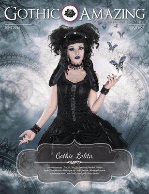 Gothic & Amazing #7 - Gothic Lolita