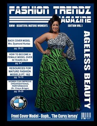 Fashion Trendz Magazine BMW - BEAUTIFUL MATURE WOMEN'S EDITION Vol.1 (Ageless Beauty)