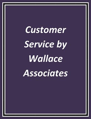 Customer Service by Wallace Associates