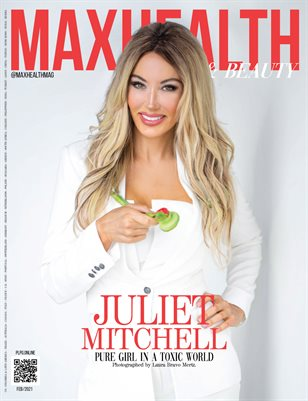 MAXHEALTH & BEAUTY Magazine -Feb/2021 - JULIET MITCHELL