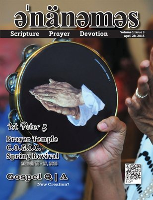 Volume 1 Issue 3 - Prayer Temple C.O.G.I.C. Spring Revival