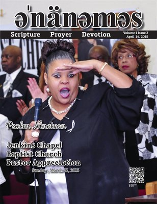 Volume 1 Issue 2 - Jenkins Chapel Baptist Church Pastor Appreciation