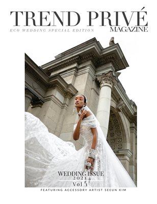 Eco Wedding Issue 2021 | Vol. 1 - Trend Privé Magazine