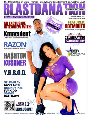 Blastdanation Magazine July Edition 2013