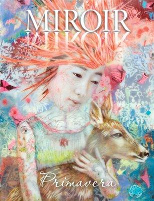 MIROIR MAGAZINE • Primavera • Lori Field