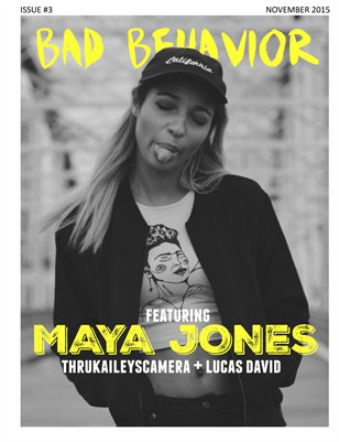 Bad Behavior - Issue #3 - Maya Jones