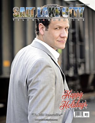 Salt Lake City Talent Magazine December 2017 Edition