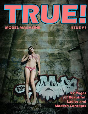 TRUE! Model Magazine Issue 1