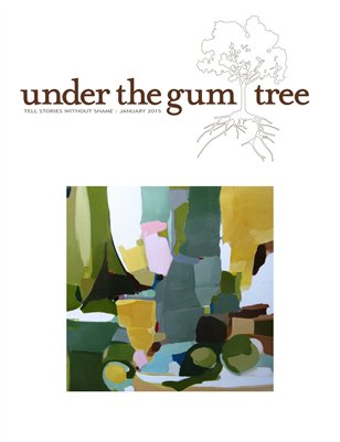 Under the Gum Tree::Jan 2015