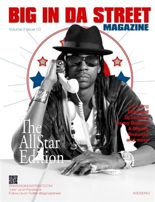 BIG IN DA STREET MAGAZINE Vol 2 Issue 1