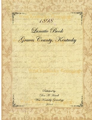 1898 Graves County, Kentucky Lunatic Book