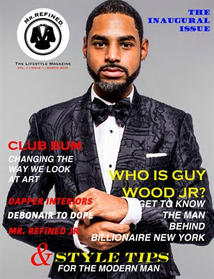 Mr. Refined Magazine - The Inaugural Issue