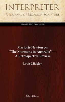 "Marjorie Newton on ""The Mormons in Australia"" — A Retrospective Review"