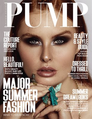 PUMP Magazine - The Major Summer Fashion Edition - Vol.2 - July 2018