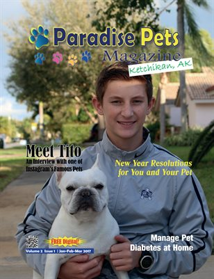 Paradise Pets Magazine, Ketchikan, AK Vol. 2 Issue 1